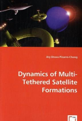Dynamics of Multi-Tethered Satellite Formations | Dodax.ch