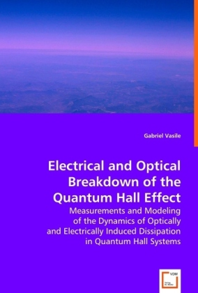 Electrical and Optical Breakdown of the Quantum Hall Effect   Dodax.pl