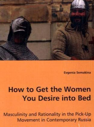 How to Get the Women You Desire into Bed | Dodax.at