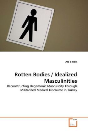 Rotten Bodies / Idealized Masculinities | Dodax.at