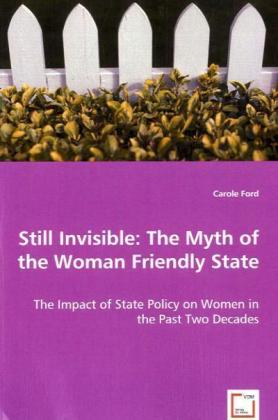 Still Invisible: The Myth of the Woman Friendly State | Dodax.de