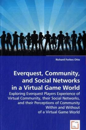 Everquest, Community, and Social Networks in a Virtual Game World | Dodax.at