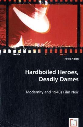 Hardboiled Heroes, Deadly Dames | Dodax.at