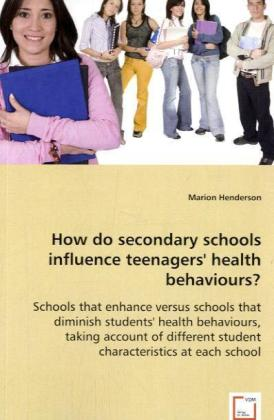 How do secondary schools influence teenagers' health behaviours? | Dodax.at