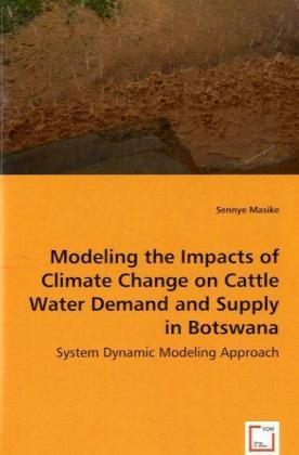 Modeling the impacts of climate change on cattle water demand and supply in Botswana | Dodax.ch