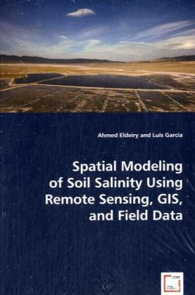 Spatial Modeling of Soil Salinity Using Remote Sensing, GIS, and Field Data   Dodax.at