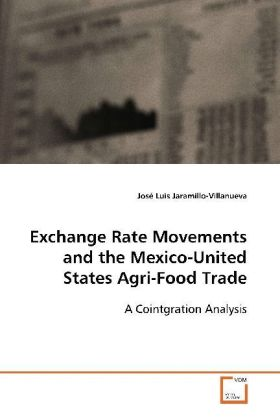 Exchange Rate Movements and the Mexico-United States Agri-Food Trade | Dodax.at