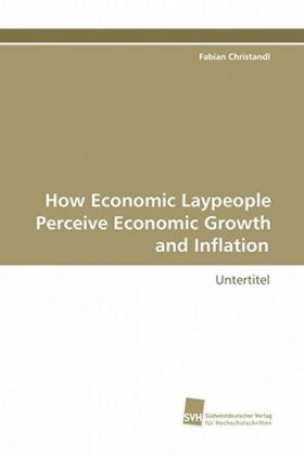 How Economic Laypeople Perceive Economic Growth and Inflation | Dodax.ch