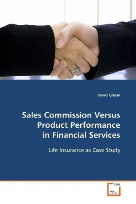 Sales Commission Versus Product Performance in  Financial Services | Dodax.at