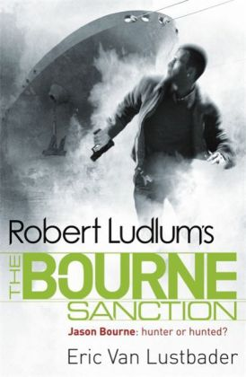 The Bourne Sanction. Das Bourne Attentat, englische Ausgabe | Dodax.co.uk
