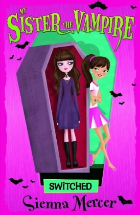 My Sister, the Vampire - Switched | Dodax.de