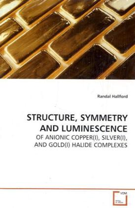 STRUCTURE, SYMMETRY AND LUMINESCENCE | Dodax.at