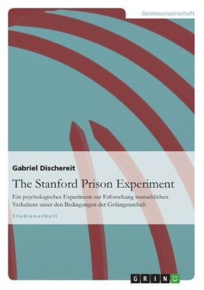 The Stanford Prison Experiment | Dodax.ch
