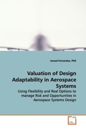 Valuation of Design Adaptability in Aerospace Systems | Dodax.pl