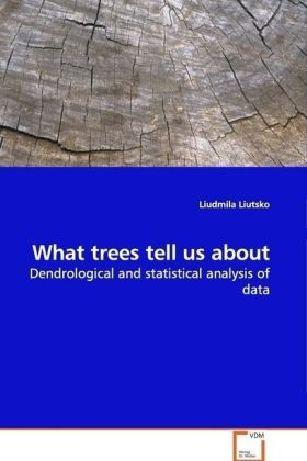 What trees tell us about | Dodax.at