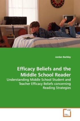 Efficacy Beliefs and the Middle School Reader | Dodax.ch