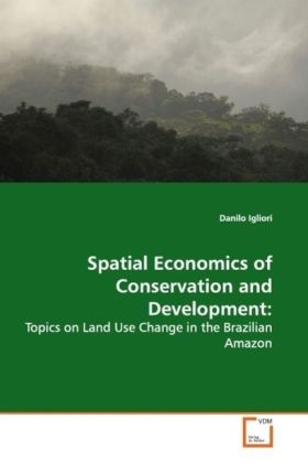 Spatial Economics of Conservation and Development: | Dodax.ch