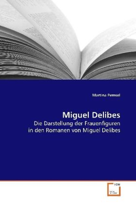 Miguel Delibes | Dodax.at
