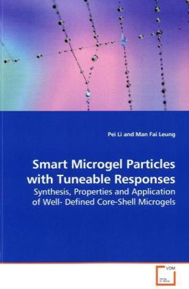 Smart Microgel Particles with Tuneable Responses | Dodax.at