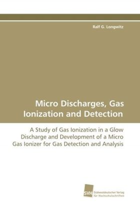 Micro Discharges, Gas Ionization and Detection | Dodax.at