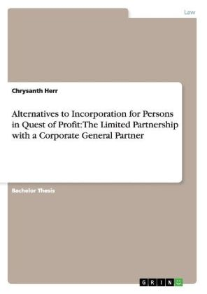 Alternatives to Incorporation for Persons in Quest of Profit: The Limited Partnership with a Corporate General Partner | Dodax.nl