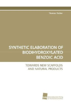 SYNTHETIC ELABORATION OF BIODIHYDROXYLATED BENZOIC ACID | Dodax.pl