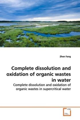 Complete dissolution and oxidation of organic wastes  in water | Dodax.ch