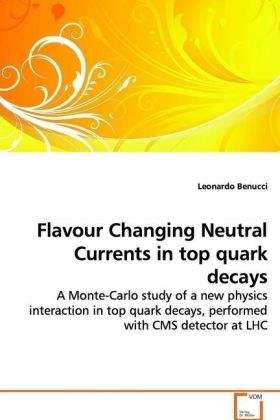Flavour Changing Neutral Currents in top quark decays | Dodax.de