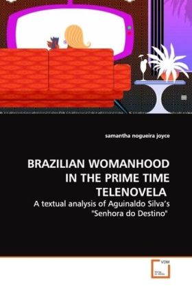 BRAZILIAN WOMANHOOD IN THE PRIME TIME TELENOVELA | Dodax.at
