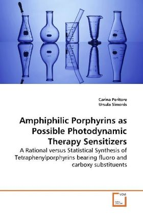 Amphiphilic Porphyrins as Possible Photodynamic Therapy Sensitizers | Dodax.at