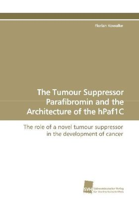 The Tumour Suppressor Parafibromin and the Architecture of the hPaf1C   Dodax.ch