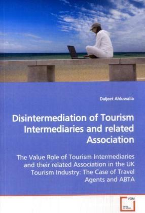 Disintermediation of Tourism Intermediaries and  related Association | Dodax.ch