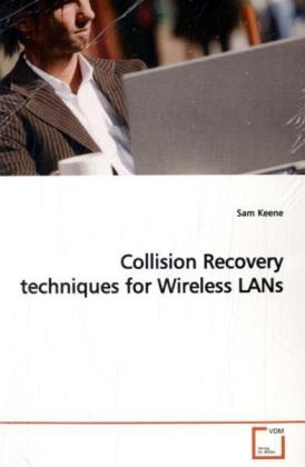 Collision Recovery techniques for Wireless LANs | Dodax.ch