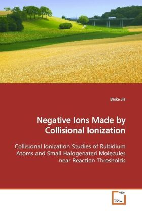 Negative Ions Made by Collisional Ionization | Dodax.ch