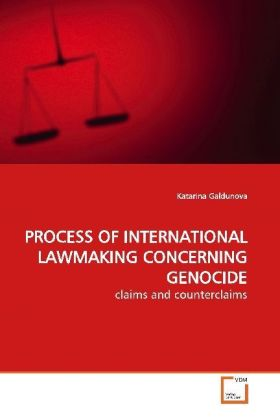 PROCESS OF INTERNATIONAL LAWMAKING CONCERNING GENOCIDE   Dodax.at