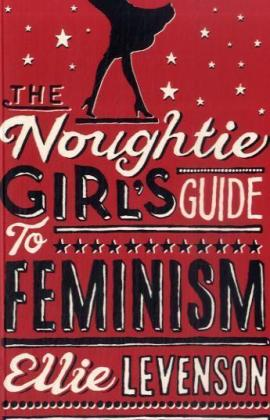 The Noughtie Girl's Guide to Feminism | Dodax.pl