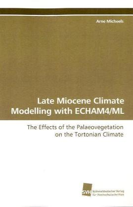 Late Miocene Climate Modelling with ECHAM4/ML | Dodax.pl