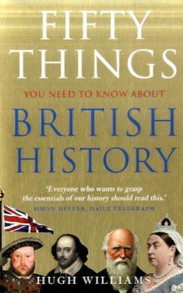 Fifty Things You Need to Know About British History | Dodax.de