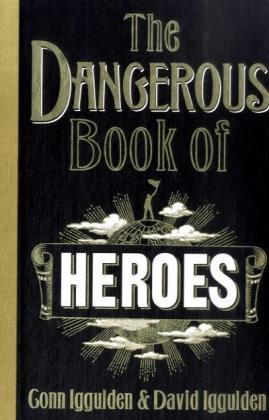The Dangerous Book of Heroes | Dodax.at