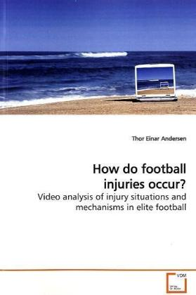 How do football injuries occur? | Dodax.at