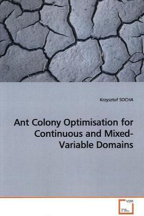 Ant Colony Optimisation for Continuous and Mixed-Variable Domains | Dodax.ch