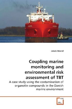Coupling marine monitoring and environmental risk  assessment of TBT | Dodax.ch