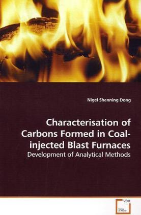 Characterisation of Carbons Formed in Coal-injected Blast Furnaces | Dodax.de