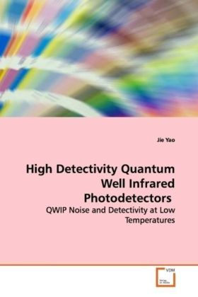 High Detectivity Quantum Well Infrared Photodetectors | Dodax.pl