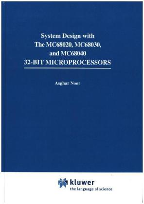 Systems Design with the Mc68020, Mc68030, Mc68040 32-bit Microprocessors | Dodax.at