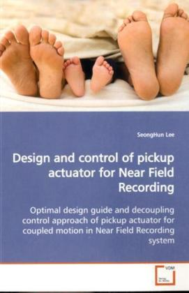Design and control of pickup actuator for Near Field  Recording | Dodax.at