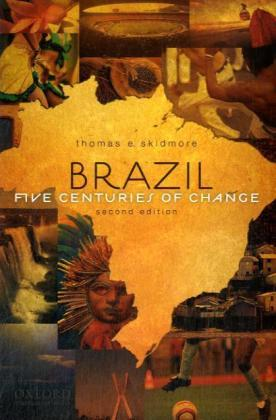 Brazil. Five Centuries of Change | Dodax.ch