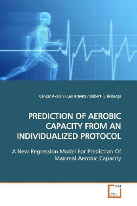 PREDICTION OF AEROBIC CAPACITY FROM AN INDIVIDUALIZED PROTOCOL | Dodax.at