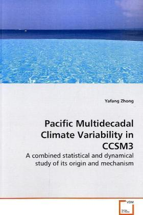 Pacific Multidecadal Climate Variability in CCSM3 | Dodax.at