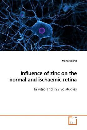 Influence of zinc on the normal and ischaemic retina | Dodax.at